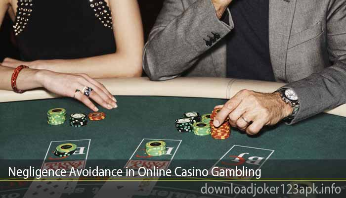Negligence Avoidance in Online Casino Gambling